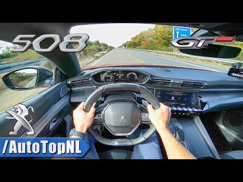 Peugeot 508 GT 2019 225HP AUTOBAHN POV TOP SPEED by AutoTopNL