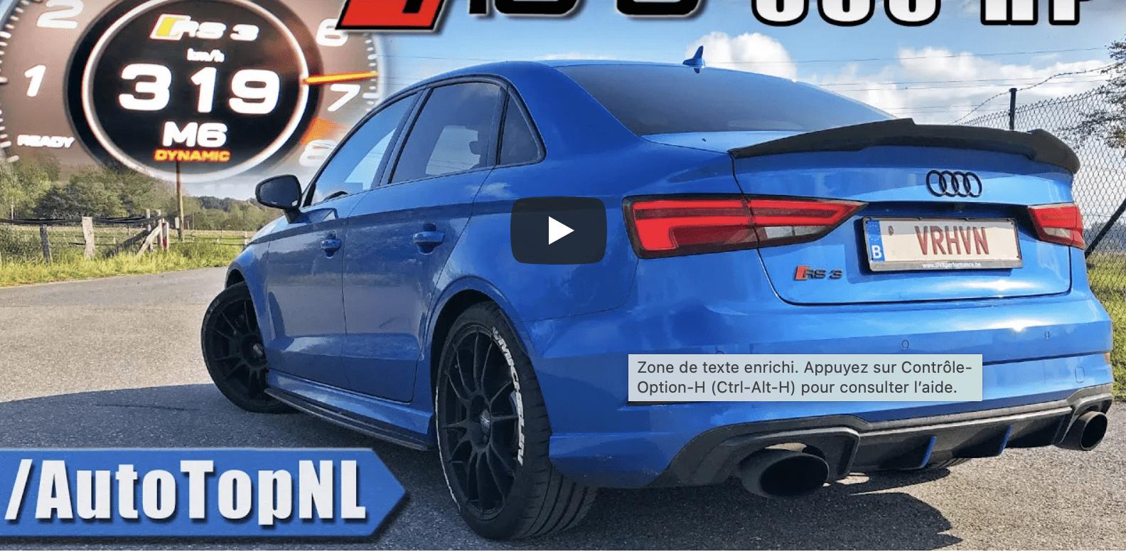 Vidéo : Cette Audi RS3 de 650 chevaux prend 300 km/h en 30 secondes